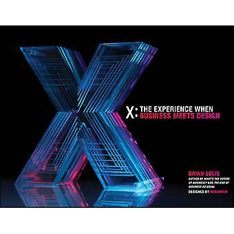 X - die Erfahrung trifft Business Design von Brian Solis - 9781118