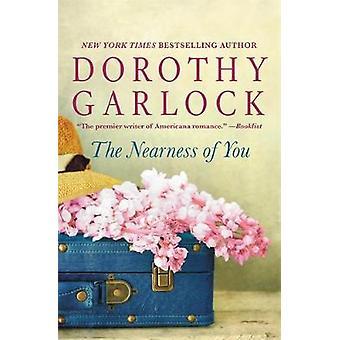Närheten av du av Dorothy Garlock - 9781455527342 bok