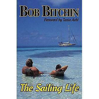 La vita di vela da Bob Bitchin - 9781574092219 libro