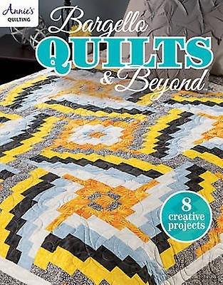 Bargello Quilts & Beyond - 8 Creative Projects by Annie's - 9781573679