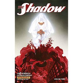 The Shadow - Volume 3  by Giovanni Timpano - Alex Ross - Chris Roberso