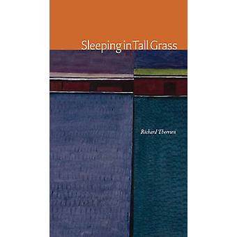 Sleeping in Tall Grass by Richard Therrien - 9781772121223 Book
