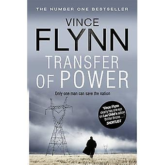 Transfer of Power (Re-issue) by Vince Flynn - 9781849834735 Book