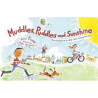 Muddles - Puddles and Sunshine - Your Activity Book to Help When Someo