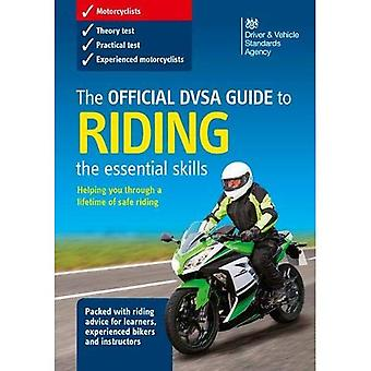 The official DSA guide to riding: the essential skills (Stationery Office)