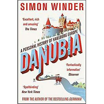 Danubia: Antécédents personnels de Habsbourg Europe
