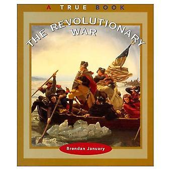 The Revolutionary War (True Books: American History)