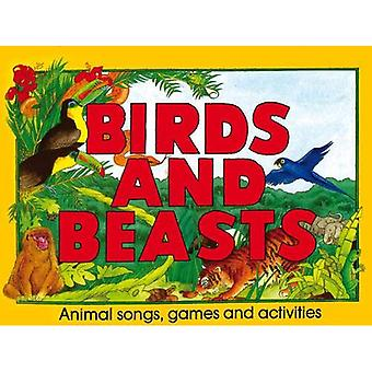 Birds and Beasts: Animal Songs, Games and Activities (Songbooks)