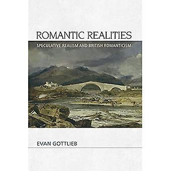 Realidades do românticas: Realismo especulativo e romantismo britânico
