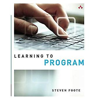 Learning to Program (Absolute Beginner's Guides (Que))
