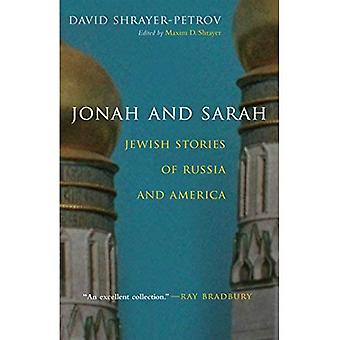 Jonah and Sarah: Jewish Stories of Russia and America