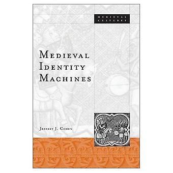 Machines d'identité médiévale (Cultures médiévales)