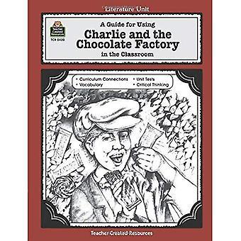 Charlie och chokladfabriken (litteratur enhet (lärare skapade material))