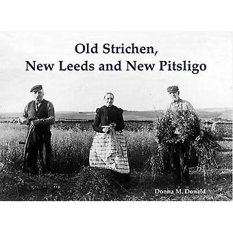 Old Strichen, New Leeds and New Pitsligo