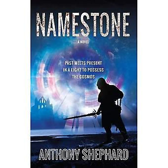 Namestone: Past meets present in a fight to possess the cosmos