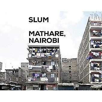 Slum Insider - Mathare, Nairobi