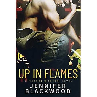 Up In Flames (Flirting With Fire)