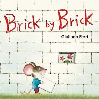 Brick by Brick [Board book]