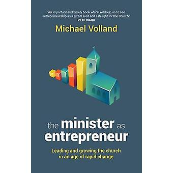 Minister as Entrepreneur by Volland & Michael
