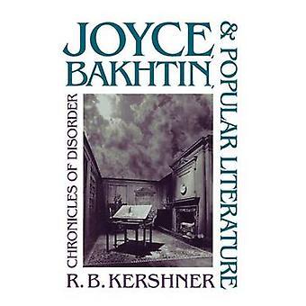 Joyce Bakhtin och populär litteratur krönikor av störning av Kershner & R. B.