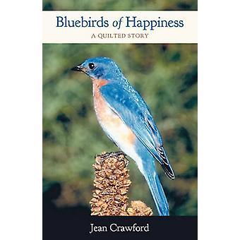 Merles-bleus de bonheur A piqué histoire par Jean Crawford & Crawford