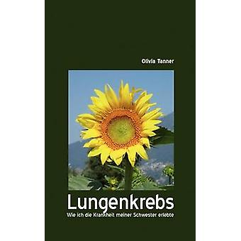 Lungenkrebs by Tanner & Olivia