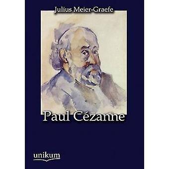 Paul C Zanne par MeierGraefe & Julius