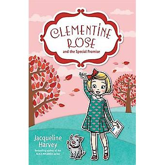 Clementine Rose and the Special Promise by Jacqueline Harvey - 978085