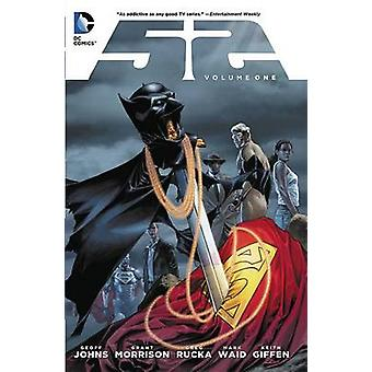 52 - Book 1 by Greg Rucka - Geoff Johns - Grant Morrison - Greg Rucka
