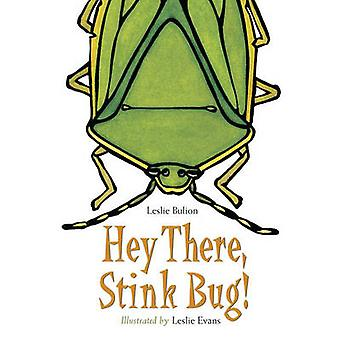 Hey There Stink Bug! by Leslie Bulion - 9781580893404 Book