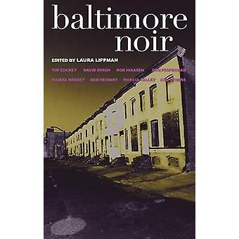 Baltimore Noir by Laura Lippman - 9781888451962 Book