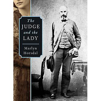 The Judge & the Lady by Marlyn Horsdal - 9781927129302 Book