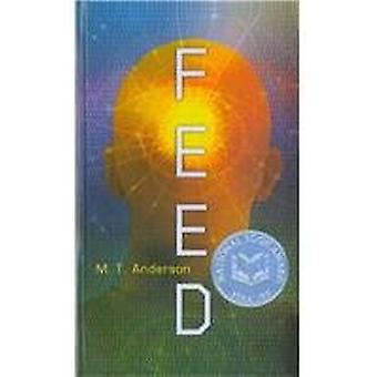 Feed by M T Anderson - 9781613834916 Book