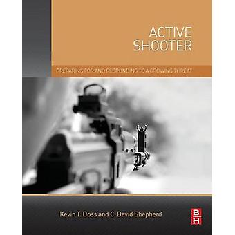 Active Shooter by Doss & Kevin