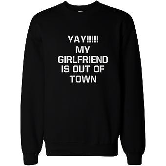 Yay My Girlfriend is Out of Town Men's Funny Sweatshirt Pullover Fleece sweater