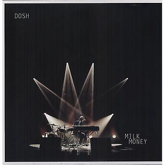 Dosh - mælk penge [Vinyl] USA importerer