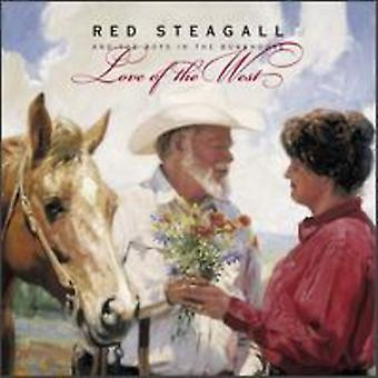 Red Steagall & Boys in the Bun - Love of the West [CD] USA import