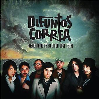 Difuntos Correa - Resucitando La Fe En Un Beso Fatal [CD] USA import