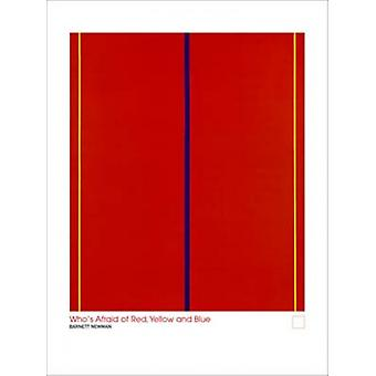 Whos Afraid of Red Yellow and Blue Poster Poster Print by Barnet Newman