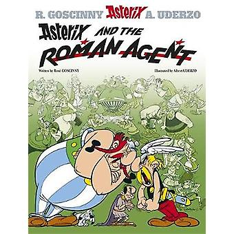 Asterix and the Roman Agent by Rene Goscinny & Albert Uderzo