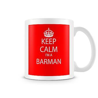 Keep Calm je suis un Mug imprimé Barman