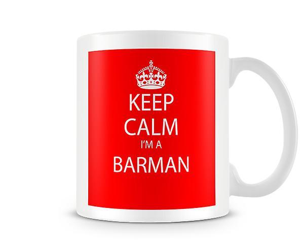 Suis Un Keep Barman Mug Imprimé Calm Je kXZwiOuPT