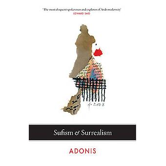 Sufism and Surrealism (New edition) by Adonis - 9780863561894 Book
