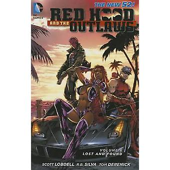 Red Hood and the Outlaws - Volume 6  (52nd Revised edition) by Rafa Sa