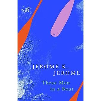 Three Men in a Boat (Legend Classics) by Three Men in a Boat (Legend