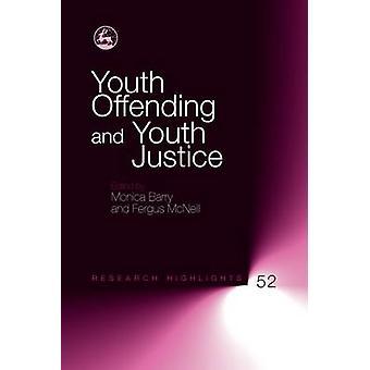 Jeugd beledigen en jeugd Justitie door Monica Barry - Fergus McNeill-