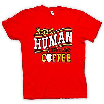 Mens t-shirt-Instant umani, basta aggiungere caffè
