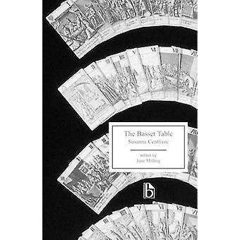 La Table de Basset de Susannah Centlivre - Jane fraisage - 9781551116785