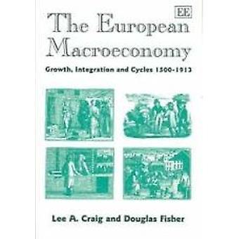 De integratie van de Europese macro-economie - groei- en cycli 1500-1913
