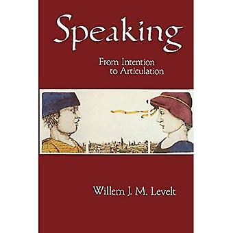 Speaking: From Intention to Articulation (ACL-MIT Press Series in Natural Language Processing)